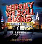Merrily We Roll Along - Harold Pinter Theatre