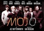 Mojo - Full Cast, Daniel Mays, Rupert Grint, Ben Whishaw, Brendan Coyle, Colin Morgan, Tom Rhyss Harris